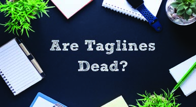 Are Taglines Dead?